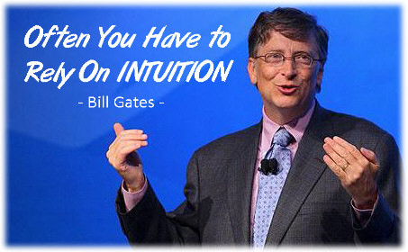 bill gates intuition quotes